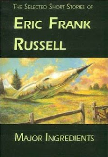 Cover image of the short story collection Major Ingredients by Eric Frank Russell, edited by Rick Katze