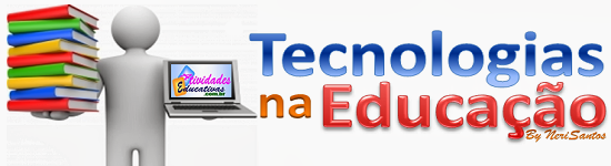 Tecnologias na educação - NeriSantos