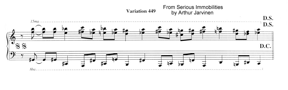 Variation 449 from Serious Immobilities for piano by Arthur Jarvinen