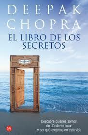 DESCARGAR GRATIS EL LIBRO DE LOS SECRETOS Deepak Chopra PDF