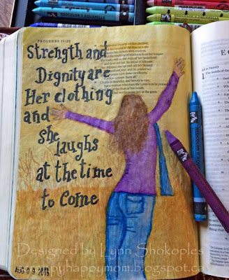 Proverbs 31:25 Bible Journal Page by Lynn Shokoples