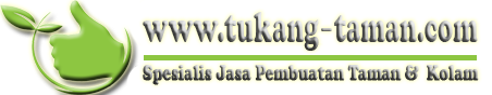 TUKANG TAMAN JAKARTA | DEPOK | TANGERANG | BEKASI | BANDUNG | BOGOR