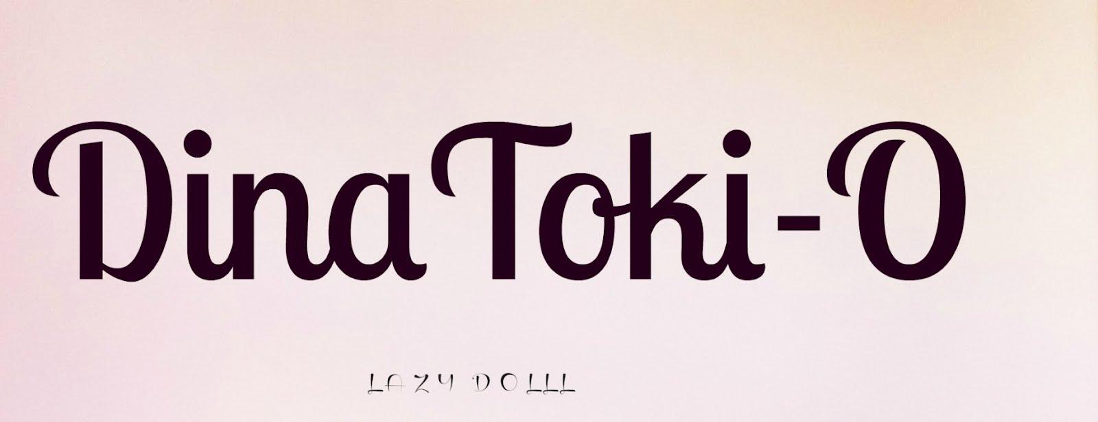 DINA TOKI-O / LAZY DOLL