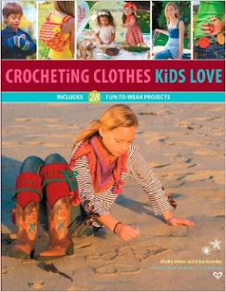 http://www.amazon.com/Crocheting-Clothes-Kids-Love-Wear/dp/1589237811