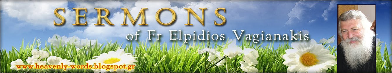 Sermons of Fr Elpidios