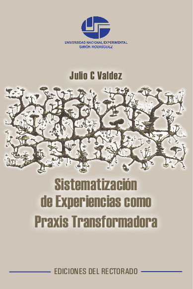 Descarga aquí el libro: Sistematización de Experiencias como Praxis Transformadora