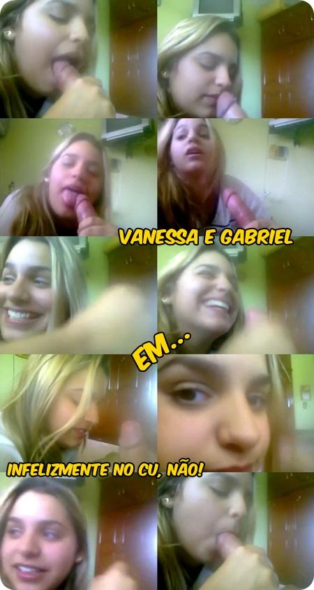 Vanessa e Gabriel – Infelizmente no CU, NÃO!