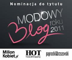 """Nominacja """"Modowy Blog roku 2011"""""""
