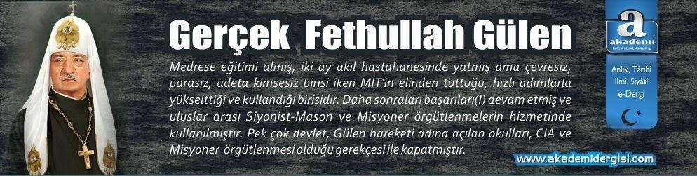 Gerçek Fethullah Gülen | Akademi Dergisi | Mehmet Fahri Sertkaya