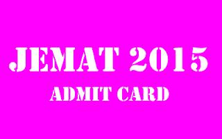 JEMAT admit card 2015