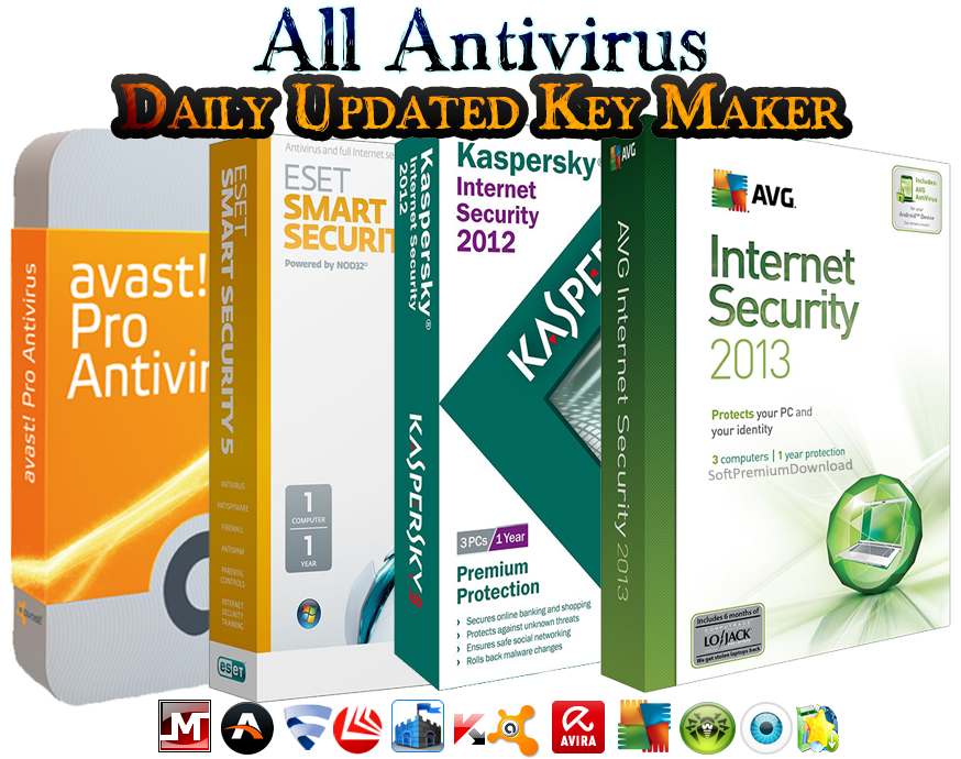 All Antivirus Daily Updated Key Maker 2013 v1.0 Final