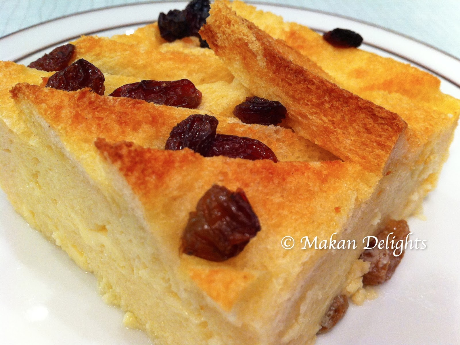 Makan Delights: Bread & Butter Pudding