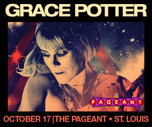 GRACE POTTER AT THE PAGEANT ON OCTOBER 17