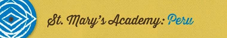 St. Mary's Academy- Peru- 2015