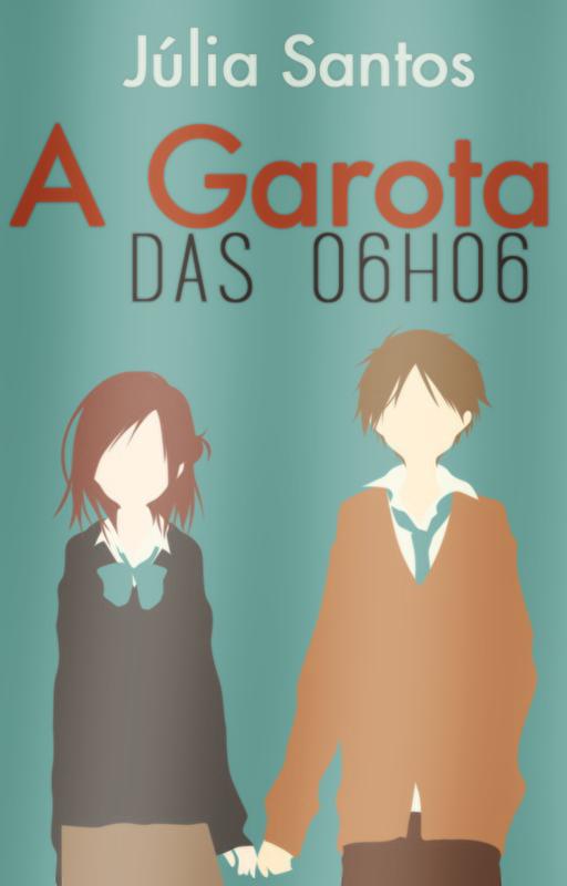 A GAROTA DAS 06H06