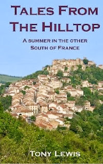 French Village Diaries Book Review Tales From The Hilltop by Tony Lewis France Tarn Cycling Walking Holidays