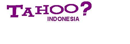 Tahoo? Indonesia
