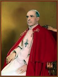 PÍO XII, Pastor Angelicus, el último Príncipe de Dios. Protector de este blog