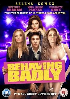 Mal Comportamiento (Behaving Badly) Poster