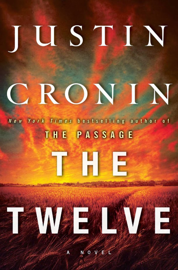 The Twelve by Justin Cronin