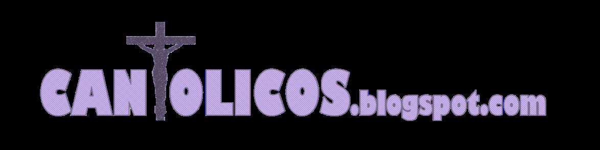 cantolicos.blogspot.com
