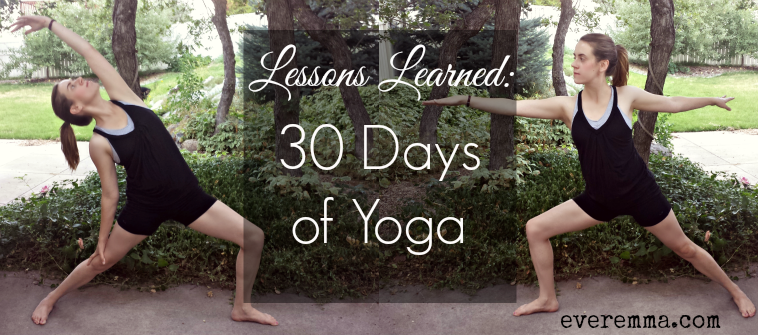 Lessons Learned: 30 Days of Yoga