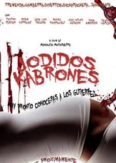Jodidos Kabrones (2012) Online