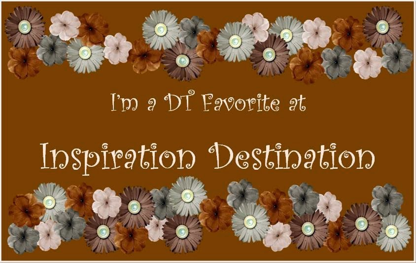 I'm a DT Favorite at Inspiration Destination - Challenge No. 27