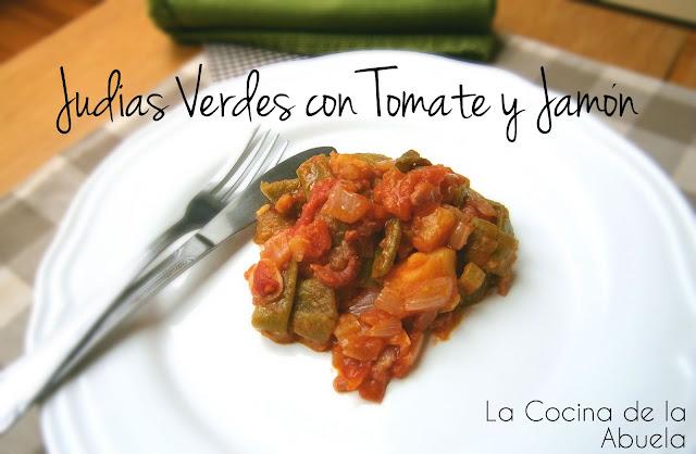 Judias Verdes Con Tomate y Jamón.