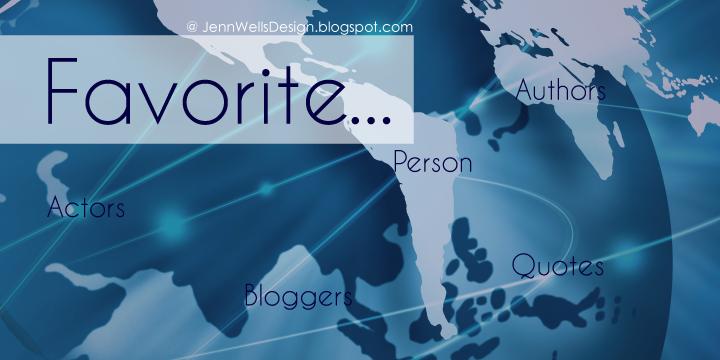 Favorites Actors, Authors, Bloggers, Quotes, Person | Business, Life & Design