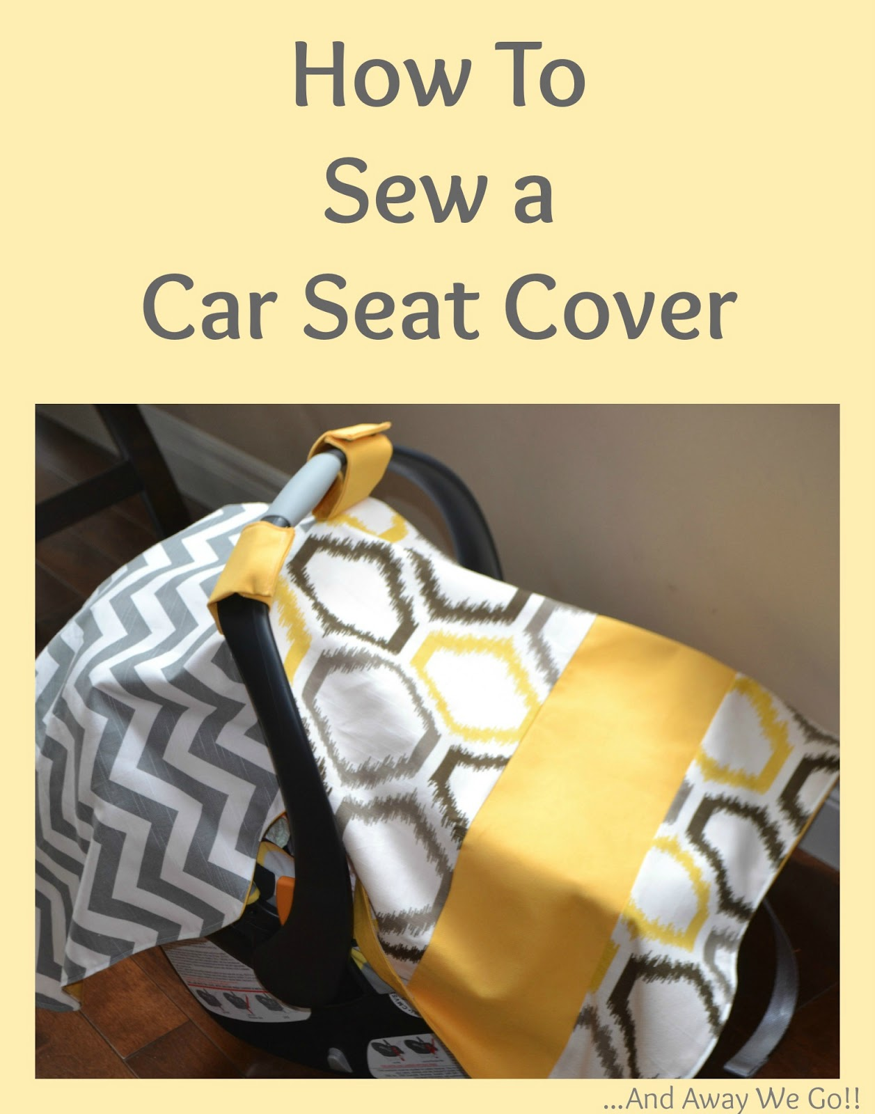 Car Seat Canopy  sc 1 st  and away we go! - Blogspot & and away we go!: Car Seat Cover Tutorial