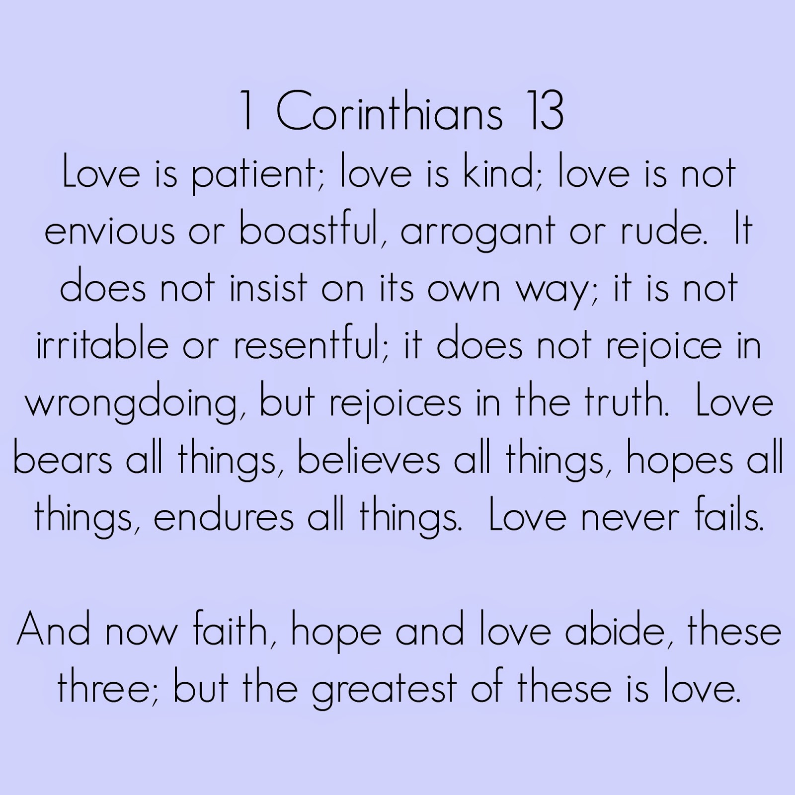 1 Corinthians 13 Is Used At Most Weddings Including Ours But I Think There A Reason It Such Clic