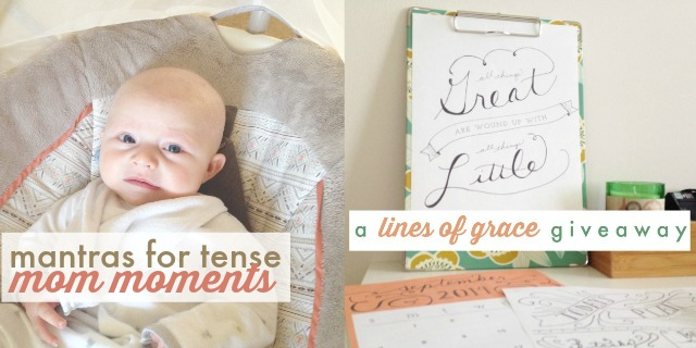 mantras for moms + Lines of Grace giveaway