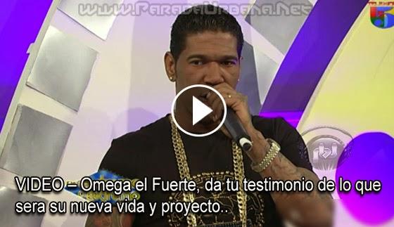 VIDEO – Omega el Fuerte, da tu testimonio de lo que sera su nueva vida y proyecto.