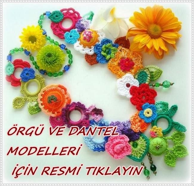 ÖRGÜ VE DANTEL MODELLERİ