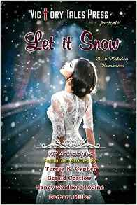Let it Snow Holiday Romance Anthology