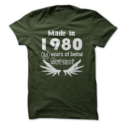 Made In 1980 - 35 Years Of Being Awesome