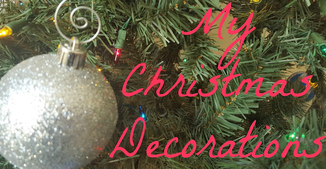 Blogmas 6 - My Christmas Decorations