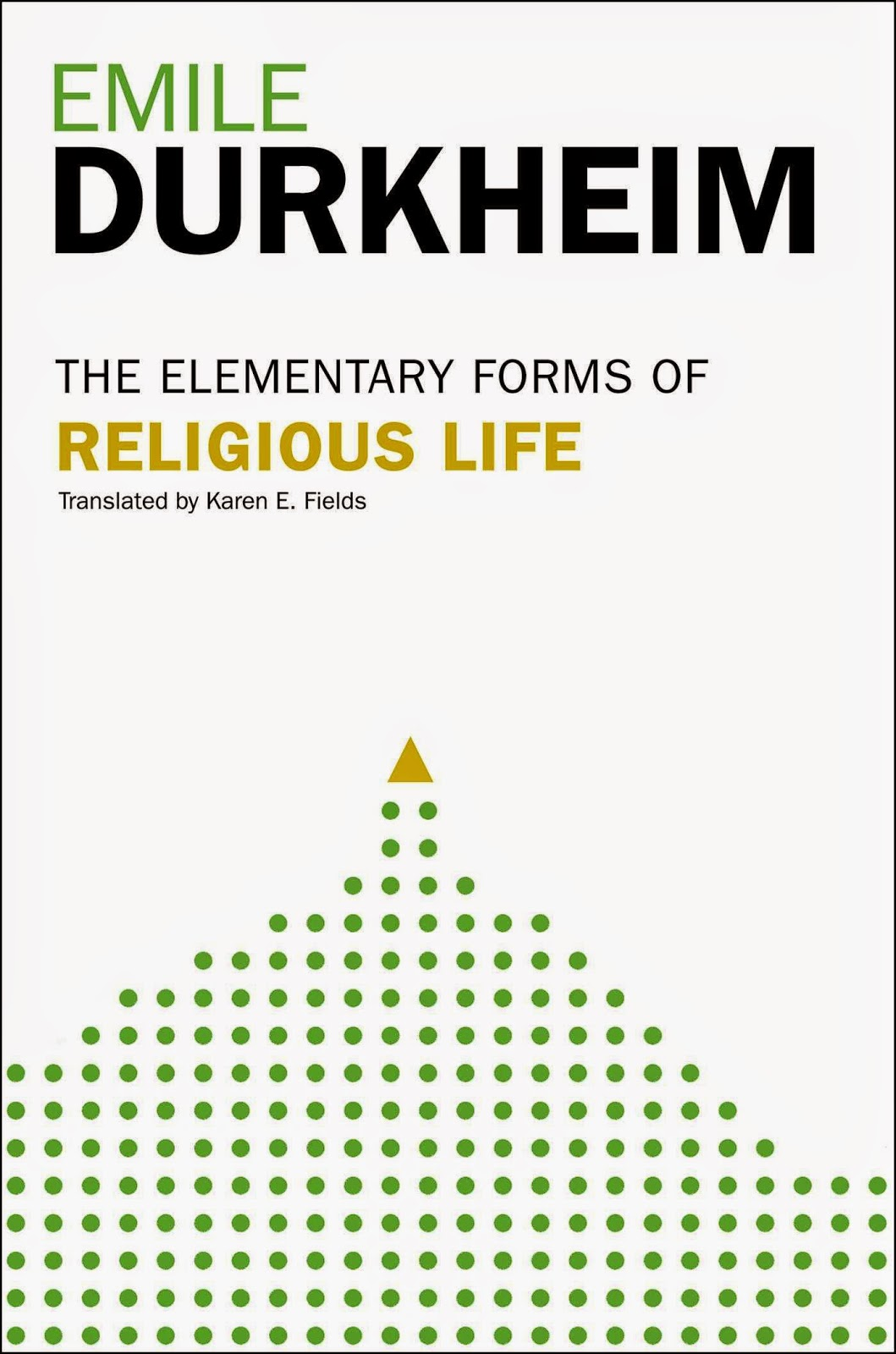Emile Durkheim, The Elementary Forms Of Religious Life, Reprint Edition,  Trans By