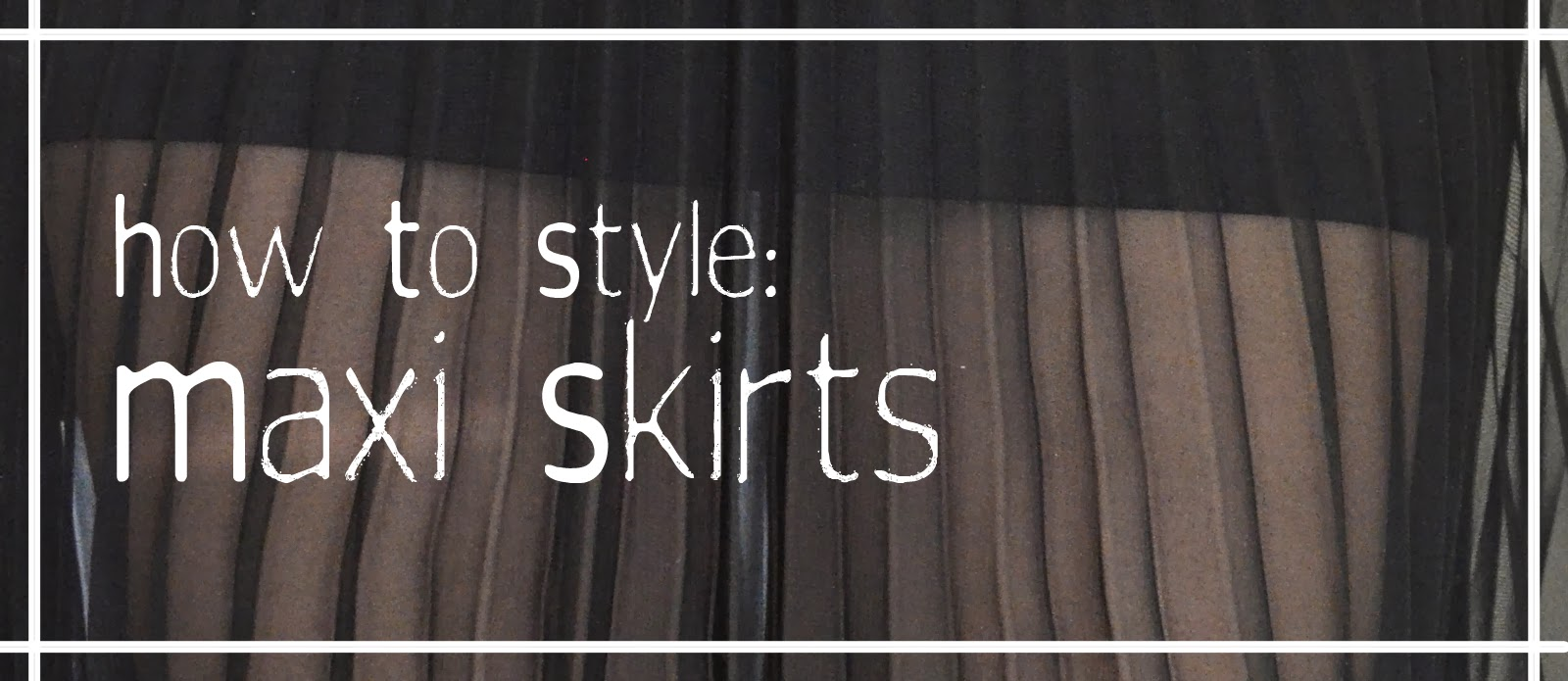skirt long styling inspiration look outfit