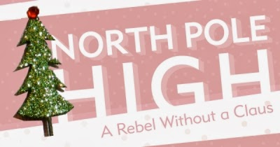 North Pole High: A Rebel Without a Claus - a memoir by Candace Jane Kringle