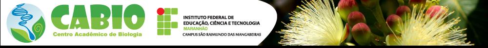 Centro Acadêmico de Biologia - IFMA - São Raimundo das Mangabeiras