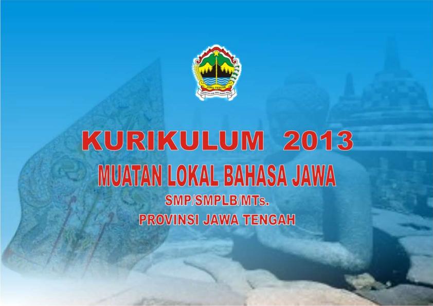 Silabus Mulok Bahasa Jawa Kurikulum 2013 untuk SD, SMP/MTs dan SMA/SMK