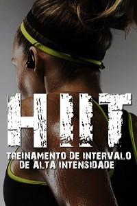"""""""Treinamento de Intervalo de Alta Intensidade"""" (HIIT)"""