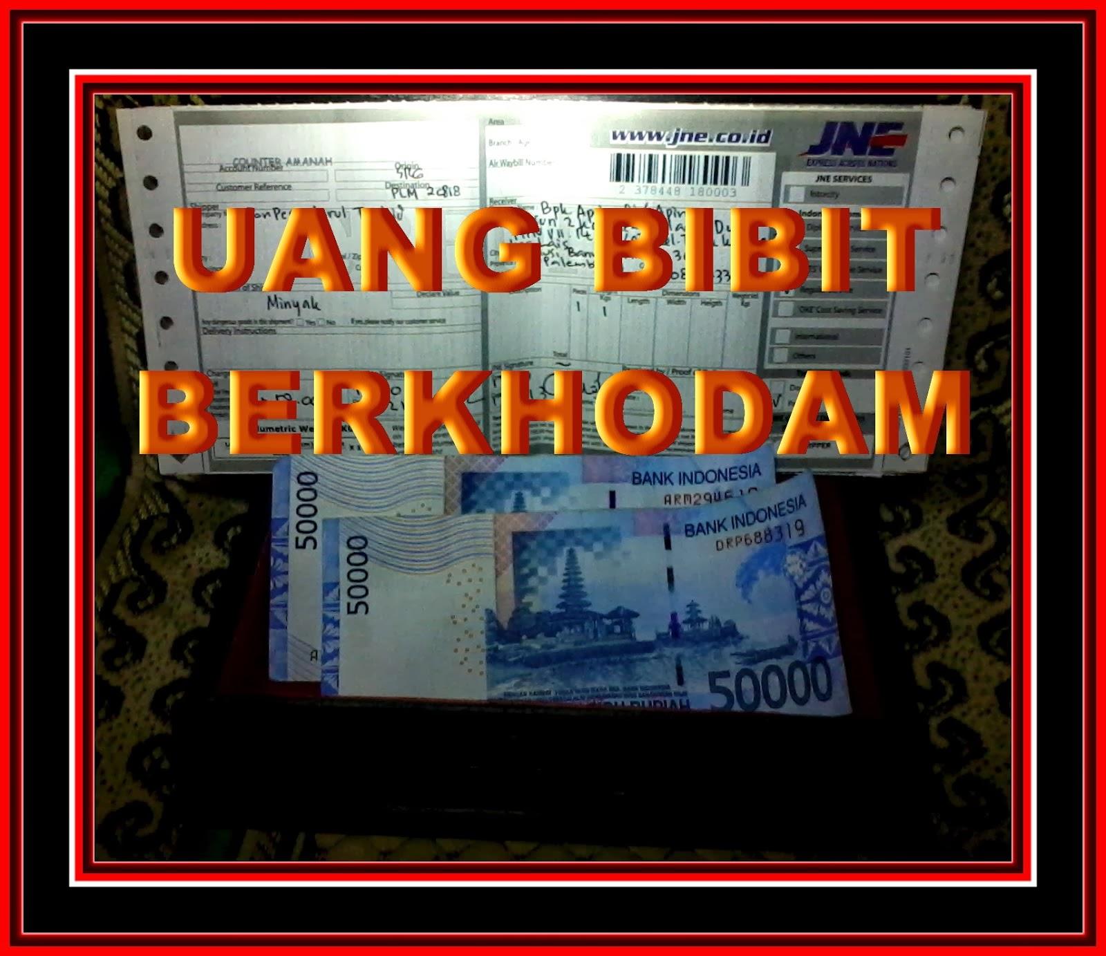 UANG BIBIT BERKHODAM