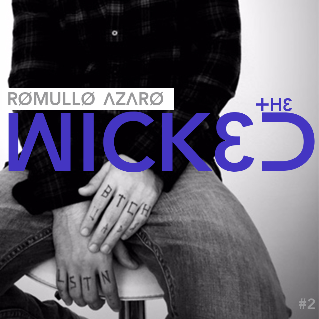 DJ Romullo Azaro - the WICKED DJ podcast (EPISODE 2)