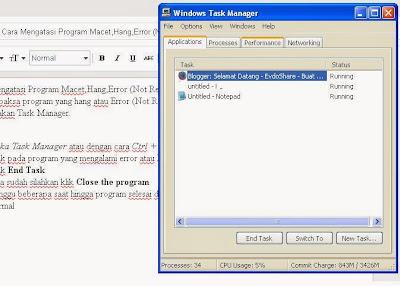 Cara Mengatasi Program Macet,Hang,Error (Not Responding) Pada Komputer