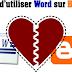 Eviter Word pour Ecrire sur Blogger