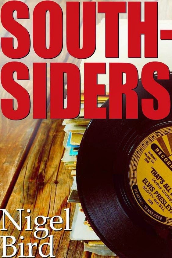Southsiders by Nigel Bird published by Blasted Heath