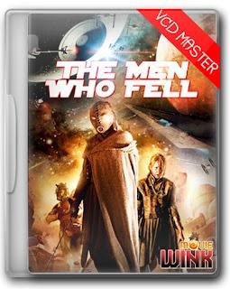 The.Men.Who.Fell เหยียบโลกศตวรรษนรก [พากย์ไทย]
